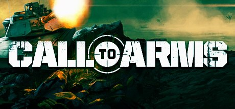 Call to Arms — скорый релиз в раннем доступе