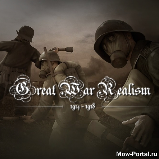 Скачать файл Great War Realism mod 1.07.2 (AS2 — 3.262.0) (v02.08.2020)
