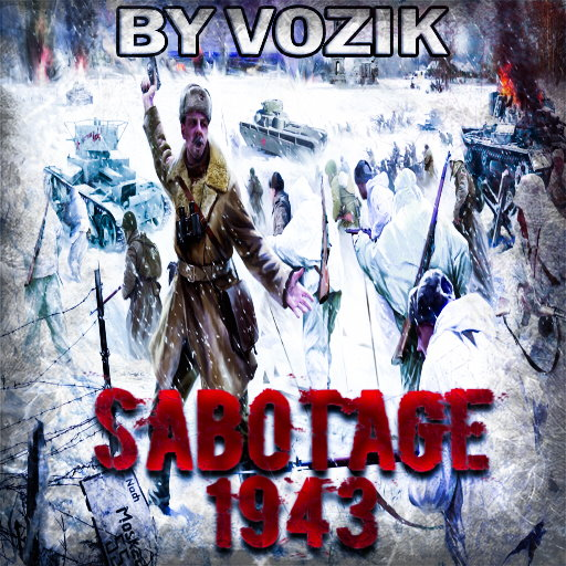 Скачать Sabotage 1943 - Full immersion (AS2 — 3.262.0) (v10.02.2021)